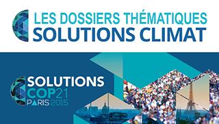 les dossiers thématiques solutions climat cop21