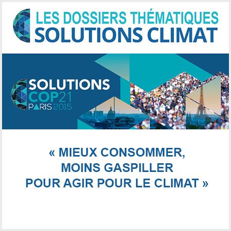 dossier solutions climat cop22 mieux consommer, moins gaspiller pour agir pour le climat