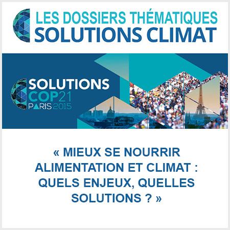 dossier solutions climat cop21 mieux se nourrir, alimentation et climat, quels enjeux ?