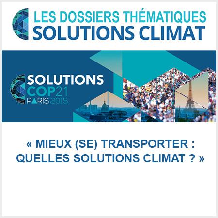 dossier solutions climat cop21 mieux (se) transporter, quelles solutions climat ?